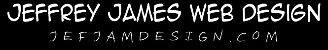Jeffrey James Web Design - jefjamdesign.com